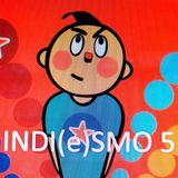 INDI(e)SMO 5