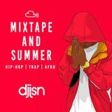 MIXTAPE AND SUMMER - (Hip-Hop, RnB, Afrobeats & Trap - J-Hus, Mr Eazi, Drake & Many More) - VOL 2