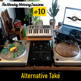 The Monday Morning Sessions #10 | Alternative Take