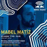 RBMA Radio - 20.11.2016 Konuk: Mabel Matiz