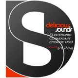 Delicious Sounds Electronic Cloudcast Episode 009 Mixed By (Dj Ibiza)