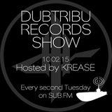 Dubtribu Records Show on SUB FM - Krease - Deep Dubstep (10/02/15 )