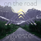 Sylvester 01 - On The Road (Electro House/Progressive House/Big Room Mix)