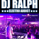 DJ Ralph Podcast - Electro Addict N°63