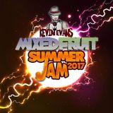 Mixed Fruit Summer Jam 2017