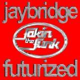 Fakin The Funk Futurized