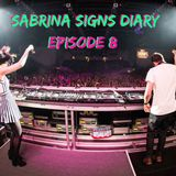 Sabrina Signs Diary Episode 8.0