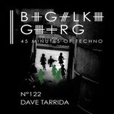 Dave Tarrida @ 45 Minutes Of Techno Podcast N°122