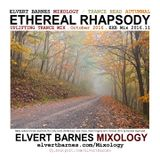ETHEREAL RHAPSODY Uplifting Trance (Autumnal) October 2016 Mix