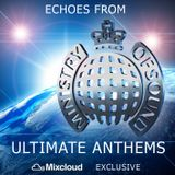 Echoes from Ministry Of Sound - Ultimate Anthems
