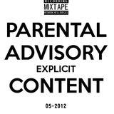 PARENTAL ADVISORY EXPLICIT CONTENT 05-2012