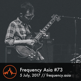 Frequency Asia #73