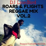 Roars & Flights Reggae Mix - Volume 2