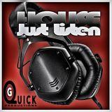 DJ G-Quick HOUSE Just Listen