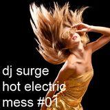 Dj Surge - Hot Electric Mess 01