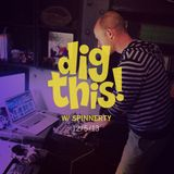 [BFF] Dig This! (w/ Spinnerty) 12/5/13