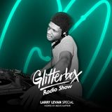 Glitterbox Radio Show 069: Larry Levan Special