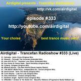Airdigital - Trancefan Radioshow #333 2018-01-18