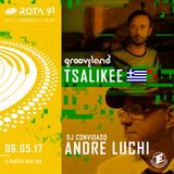 Rota 91 - 06/05/2017 - Djs convidados André Luchi & Tsalikee