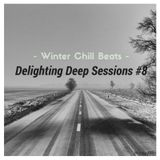 ★ Winter Chill Beats ☼ Delighting Deep Sessions 8 - Mix by APH