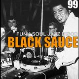 Black Sauce Vol. 99