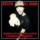 DJ DENS - RVLTN - live warmup 1/7/17