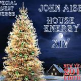 John Aise - House Energy 14 New Year Edition Part.1