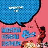 Night Beat Radio Episode #11 w/ DJ Misty