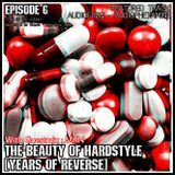 The Beauty Of Hardstyle (Episode 6) [Special Guest mix: MKN]