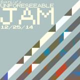 NO REST- UNFORESEEABLE JAM 12/25/14