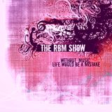 The RBM Show - 76th Episode