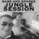 Base And Sparks JUNGLE SESSION