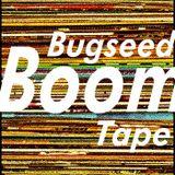bugseed - boom tape