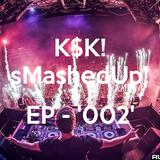 K$K! - sMashedUp! 'EP - 002'