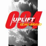 UPLIFT EPISODE 4 -PoermixFM / BPM Records Radio Mixed by Echo Bravo