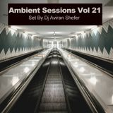 Ambient Sessions Vol 21