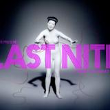 Last Nite | 074 Mix