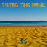 Enter The Funkmix 26 / The Weight Is Gone