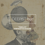 Deepist Podcast 091 Tessellate // Guestmix by Ida Daugaard
