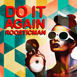 Do It Again & Bcn mix by Roosticman
