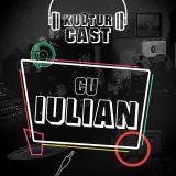 Kulturcast #06 - Iulian