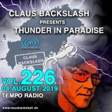 CLAUS BACKSLASH - THUNDER IN PARADISE (VOL.226) # 04. August 2019 ON TEMPO RADIO