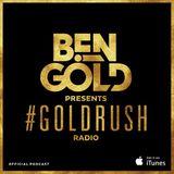 Ben Gold - Goldrush Radio 132 (Best Of 2016)
