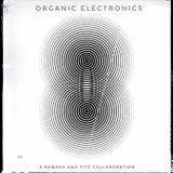 Organic Electronics - A Fitz & Bawaka Collaboration