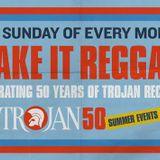 Make It Reggae #2 - 50 Years Of Trojan