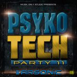 ► PSYKOTECH | party 11 ► mix by ARSONIC