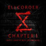 Eli Corder - Chapter 1 (Bass House Mix Showcase)