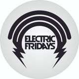 Electric Fridays @ July episode