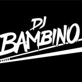 #MeeetBambino The MixTape Vol.1 -DJ BAMBINO