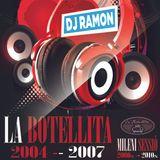 La Botellita 2004_2007 Dj Ramon